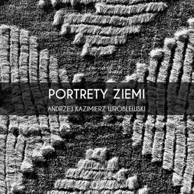 gtf_awroblewski_portrety-ziemi-plakat